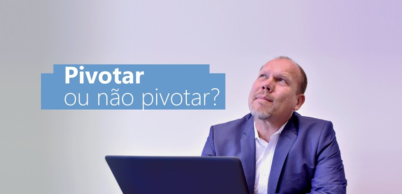 Entenda o significado do termo pivotar
